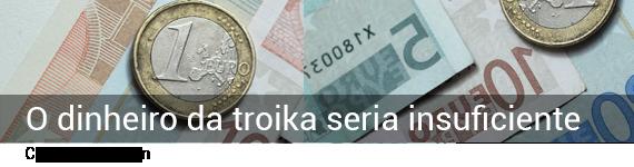 dinheiro_troika_insuficiente