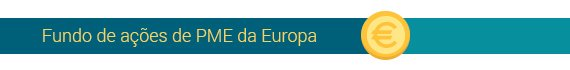 Fundo de ações de PME da Europa