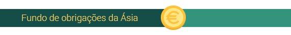 Fundo de obrigações da Ásia