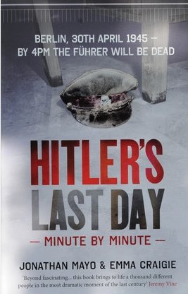 Hitler's Last Day written by Emma Craigie of Pitcombe . Picture by Chic Photographic