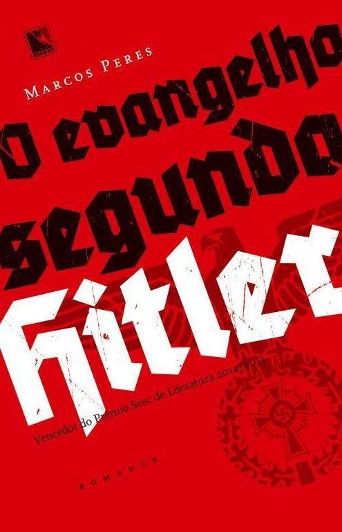 O-Evangelho-Segundo-Hitler-Marcos-Peres