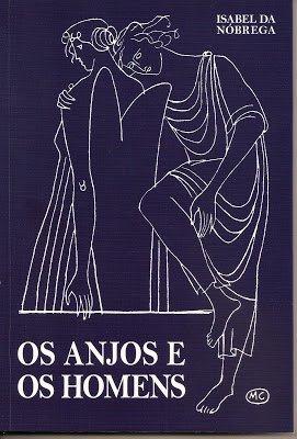 Primeiro romance de Isabel da Nóbrega,1952. Reeditado em 2009