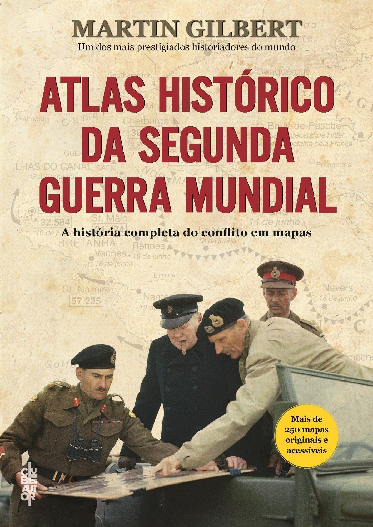 Atlas histórico da segunda guerra mundial