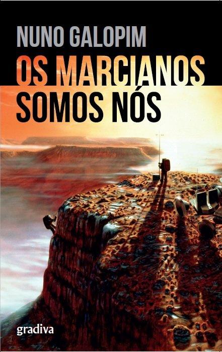 Os Marcianos Somos Nós, uma viagem de Nuno Galopim pela história do planeta Marte