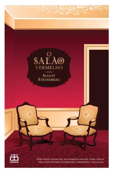 O Salão Vermelho, romance de Strindberg, traduzido do sueco pela E-Primatur