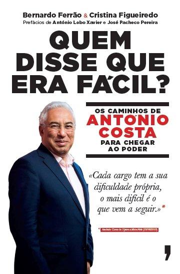 """""""Quem disse que era fácil? António Costa livro bernardo ferrão e cristina figueiredo"""