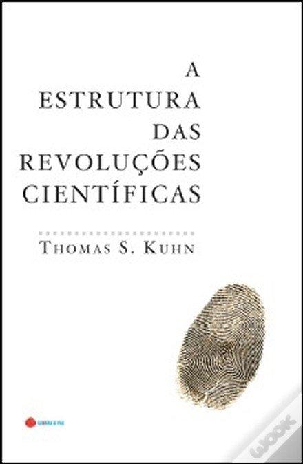 a estrutura das revolucoes cientificas