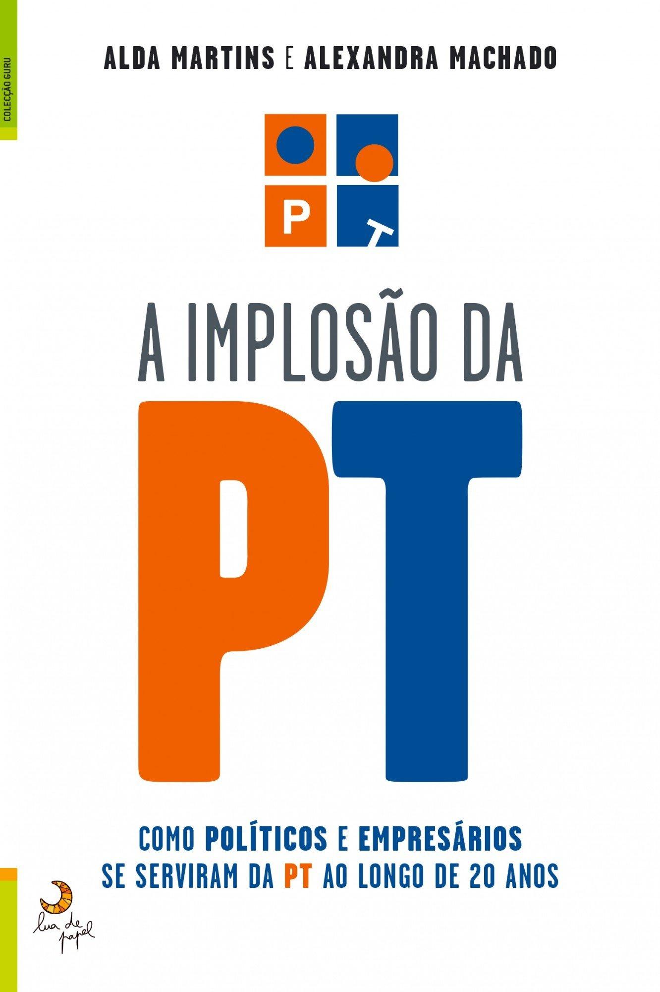 a_implosao_da_PT
