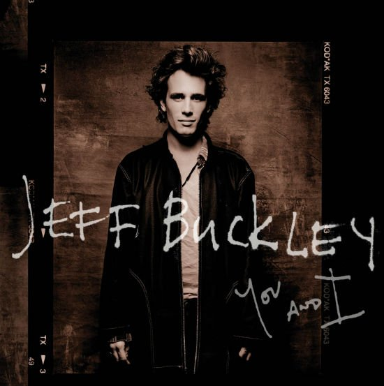 jeff buckley you and I