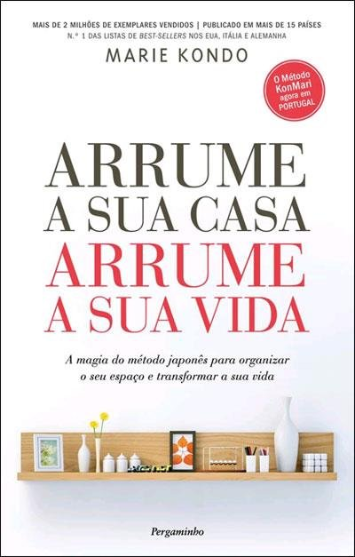 "Edição portuguesa do livro ""The life-changing magic of tidying up"", de Marie Kondo, Editora Pergaminho"