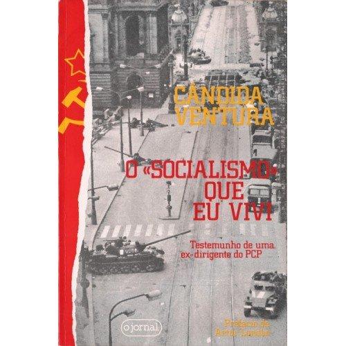"""A edição de 1984 de """"O socialismo que eu ivi"""""""