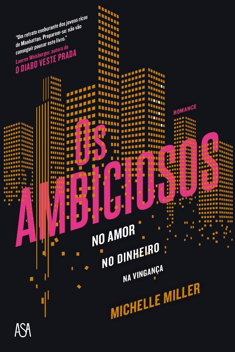 os_ambiciosos