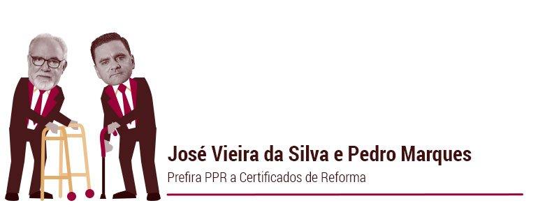 José Vieira da Silva e Pedro Marques: Prefira PPR a Certificados de Reforma