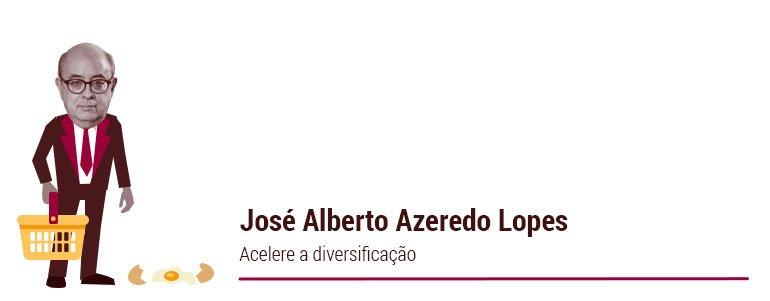 José Alberto Azeredo Lopes: Acelere a diversificação