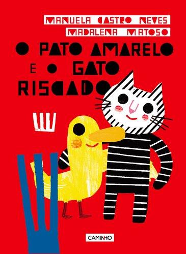 capa O Pato Amarelo e o Gato Riscado