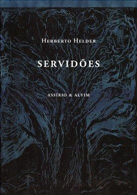 Servidões, livro de 2013 esgotou em poucas semanas. Não foi reeditado como era desejo do autor