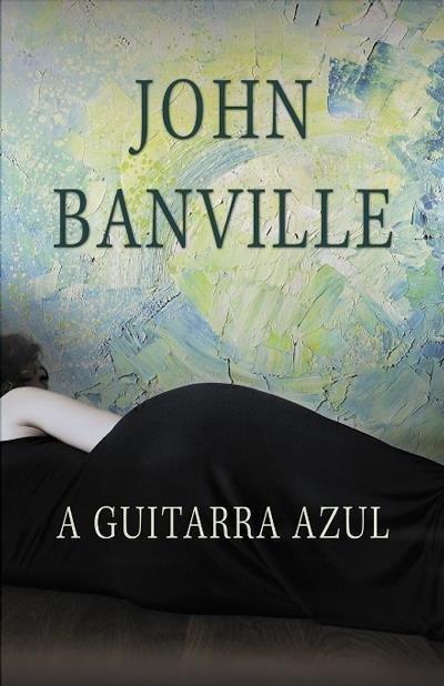 john banville a guitarra azul