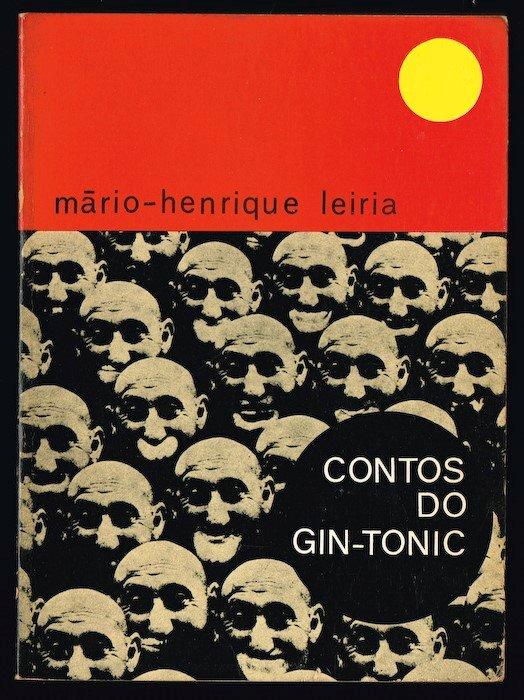Contos do Gin-Tonica, Estampa, 1974, estão esgotados há muito. Só se encontram hoje em alfarrabistas uma vez que a editora está parada e Leiria não deixou herdeiros.