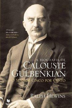 """Capa do livro """"A Biografia de Calouste Gulbenkian – O Senhor Cinco Por Cento""""."""