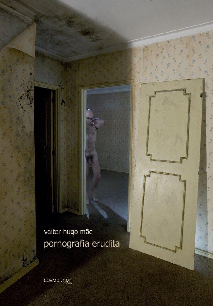 Pornografia erudita valter hugo mãe nu