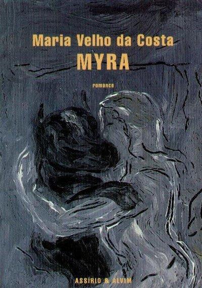 Myra, de 2006,é o melhor romance que a literatura portuguesa produziu no novo milénio. Desde então Maria Velho a Costa não voltou a publicar