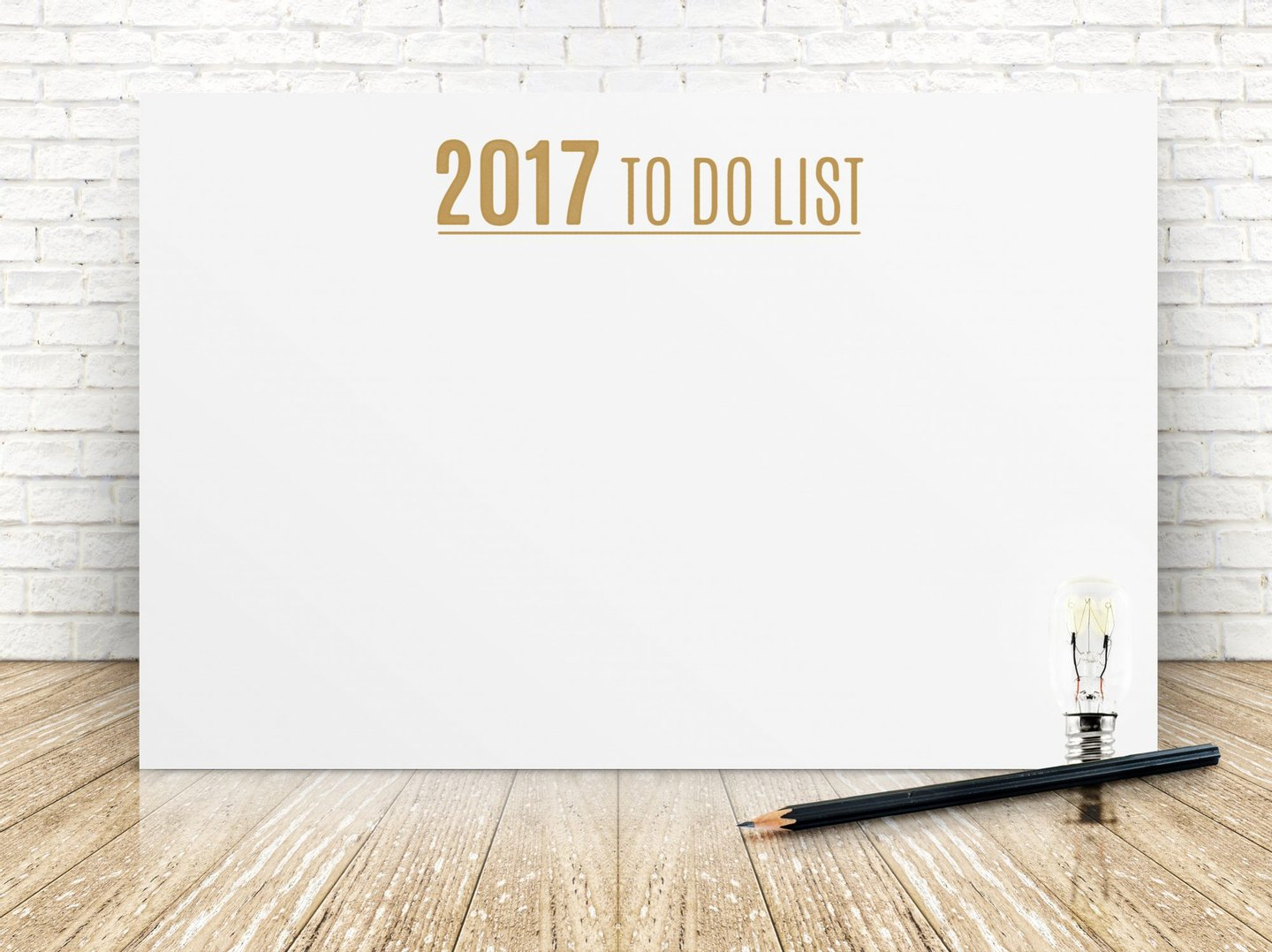 New Year's Day, Wishing, Forecasting, List, To Do List, Blank, Poster, Brick, Light Bulb, Planning, Determination, Aspirations, White, Paper, Wood - Material, Ideas, Business, Indoors, Horizontal, Flooring, Pencil, New Year's Eve, 2017, Mock Up, New Year, Note,
