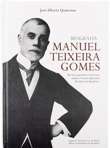 Monumental biografia de Manuel Teixeira Gomes lançada em Novembro pela INCM