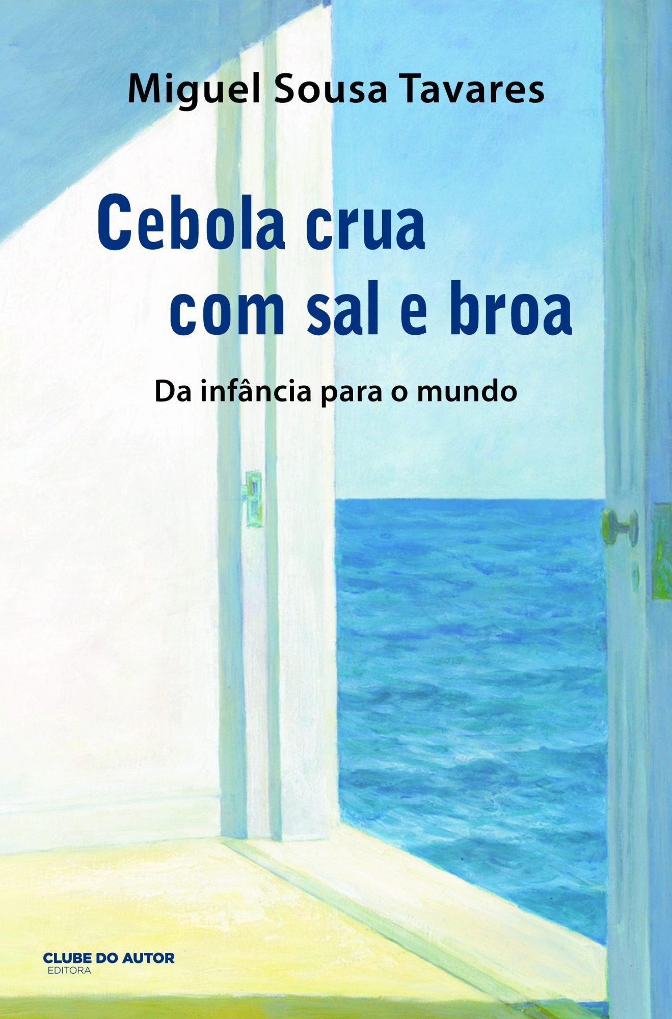 """37b2feeff40 Quando Miguel Sousa Tavares era Miguel """"carapau"""". O livro das ..."""